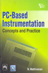 PC Based Instrumentation Concepts And Practice