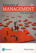 Principles of Management Text and Cases