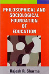 Philosophical and Sociological Foundation of Education