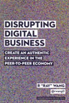 Disrupting Digital Business