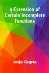 Q-Extension of Certain Incomplete Functions