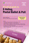 Practical Guide To E-Voting Postal Ballot and Poll