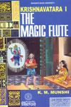 Krishnavatara The Magic Flute Volume 1