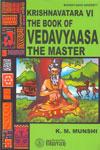 Krishnavatara The Book of Vedavyaasa The Master Volume 4