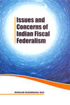Issues and Concerns of Indian Fiscal Federalism