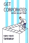 Get Corporated Before You Get Fired