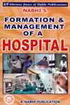 Formation and Management of a Hospital
