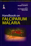 Handbook on Falciparum Malaria