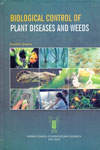 Biological Control of Plant Diseases and Weeds