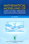 Mathematical Modelling of Agricultural Drainage Groundwater and Seepages