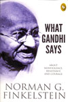 What Gandhi Says About Nonviolence Resistance and Courage