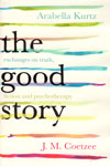 The Good Story Exchanges on Truth Fiction and Psychotherapy