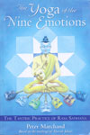 The Yoga of The Nine Emotions The Tantric Practice of Rasa Sadhana