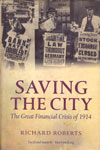 Saving the City the Great Financial Crisis of 1914