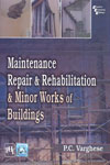 Maintenance Repair and Rehabilitation and Minor Works of Buildings