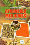 Handbook on Ayurvedic Medicines With Formulae Processes and Their Uses
