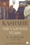 Kashmir the Vajpayee Years