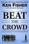 Beat the Crowd How You Can Out Invest the Herd by Thinking Differently