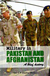 Military in Pakistan and Afghanistan a Brief History