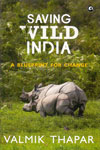 Saving Wild India a Blueprint for Change