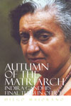 Autumn of the Matriarch Indira Gandhis Final Term in Office
