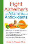 Fight Alzheimers With Vitamins and Antioxidants