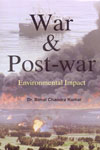 War and Post War Environmental Impact