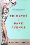 Primates of Park Avenue a Memoir