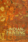 Indian Painting the Great Mural Tradition