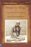 Steps to Yoga and Yoga Initiation Papers