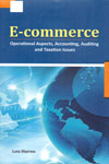 E Commerce Operational Aspects Accounting Auditing and Taxation Issues