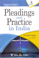 Pleadings and Practice in India In 2 Vols