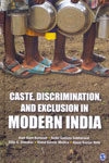 Caste Discrimination and Exclusion in Modern India