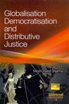 Globalisation Democratisation and Distributive Justice