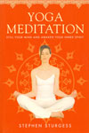 Yoga Meditation Still Your Mind and Awaken Your Inner Spirit