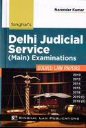 Delhi Judicial Service Main Examinations 2010 2012 2014 and 2015 Solved Law Papers