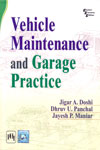 Vehicle Maintenance and Garage Practice