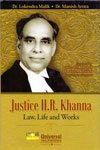Justice HR Khanna Law Life and Works