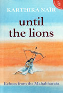 Until the Lions Echoes From the Mahabharata