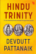 The Hindu Trinity Series Contains 7 Secrets of Shiva 7 Secrets of the Goddess 7 Secrets of Vishnu
