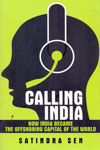 Calling India How India Became the Offshoring Capital of the World