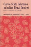 Centre-State Relations in Indian Fiscal Context Essays in Honour of BPR Vithal
