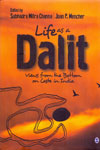 Life as a Dalit Views From the Bottom on Caste in India