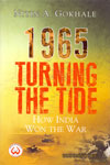 1965 Turning the Tide How India Won the War