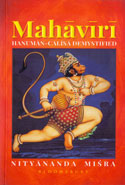 Mahaviri Hanuman Calisa Demystified
