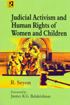 Judicial Activism and Human Rights of Women and Children