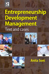 Entrepreneurship Development Management Text and Cases