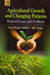 Agricultural Growth and Changing Patterns
