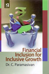 Financial Inclusion for Inclusive Growth