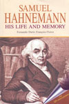 Samuel Hahnemann His Life and Memory
